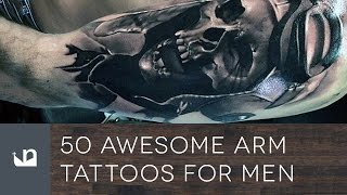 50 Awesome Arm Tattoos For Men