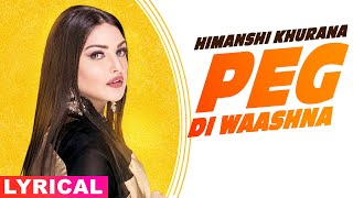 Himanshi khurana (Model Lyrical) | Peg Di Waashna | Amrit Maan Ft Dj Flow | Latest Punjabi Song 2020