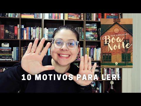 10 motivos para ler Boa Noite | Entre Histórias