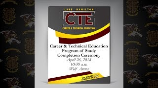2018 Career & Technical Education Program Completion Ceremony