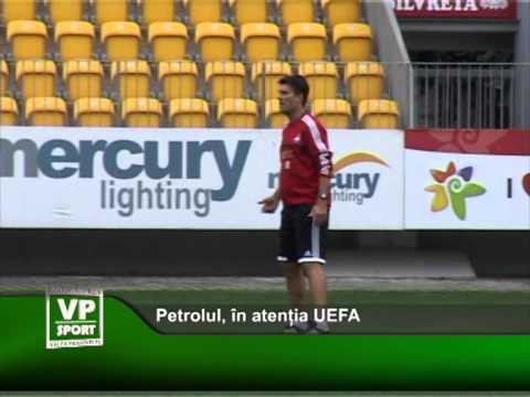 Petrolul, în atenția UEFA