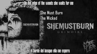 She Must Burn - The Wicked (Sub. Español/Lyrics)