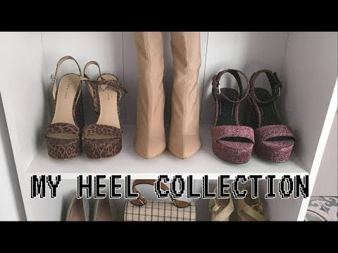 MY AFFORDABLE HEEL COLLECTION 2018 ♥