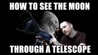 How To See The Moon with a Telescope - Astronomy Challenge #26