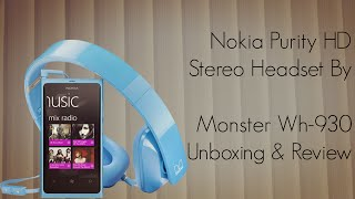 Nokia Purity HD Stereo Headset By Monster Wh-930 Unboxing & Review - PhoneRadar