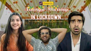 Humorwale   Arranged Marriage In Lockdown   Ft. Mugdha, Keshav and Abhishek Kapoor