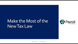 Make the Most of the New Tax Law