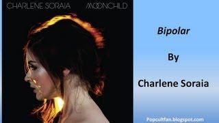 Charlene Soraia - Bipolar (Lyrics)