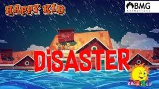 Happy Kid | Disaster 1 | Episode 160 | Kochu TV | Malayalam | BMG