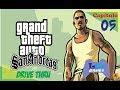 GTA SA - Capitulo 05 - Drive Thru