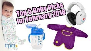 Top 5 Baby Gear in February 2018