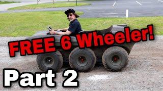 FREE 6 Wheeler! Part 2