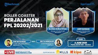 SUPER GAME FPL: Roller Coaster Perjalanan Fantasy Premier League (FPL) Musim 2020/2021