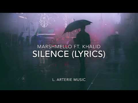 Marshmello • Silence Ft. Khalid (Lyrics)