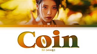 IU Coin Lyrics (아이유 Coin 가사) [Color Coded Lyrics/Han/Rom/Eng]
