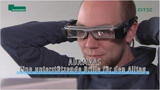 ADAMAAS - Eine unterstützende Brille für den Alltag
