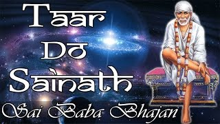 Taar Do Sainath  Sai Rahul  Latest Sai Baba Bhajan