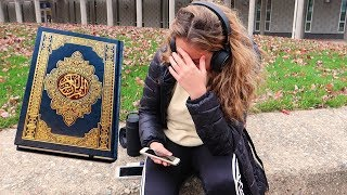 COLLEGE STUDENTS HEAR QURAN FOR THE FIRST TIME!!  (social experiment)
