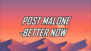 Post Malone   Better Now (Lyrics) (Official Audio)
