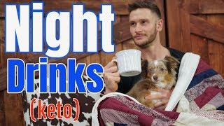 Keto Drinks   Night Time Keto Beverages   Improved Sleep – Thomas DeLauer