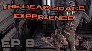 Zero-G and Zero Air! | The [Dead Space] Experience Ep. 6 (Dead Space gameplay)