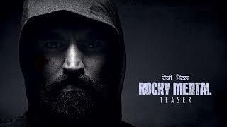 Rocky Mental Teaser  Parmish Verma