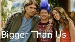 Hannah Montana - Bigger Than Us Music HQ