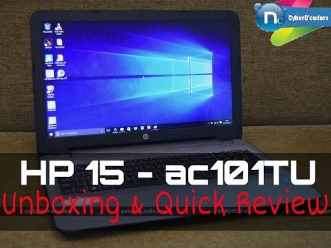 HP 15 - ac101TU Unboxing, Hands-on and Quick Review (Windows 10, 1TB HDD and more)
