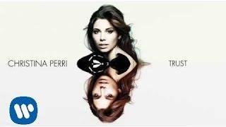 Christina Perri - Trust [Official Audio]