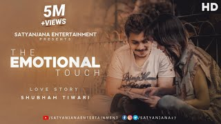 The Emotional Touch (By Shubham Tiwari)