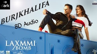 Burjkhalifa Song 8D + Bass Boosted Akshay Kumar || Diladu Tannu Burjkhalifa New Song 8DDark