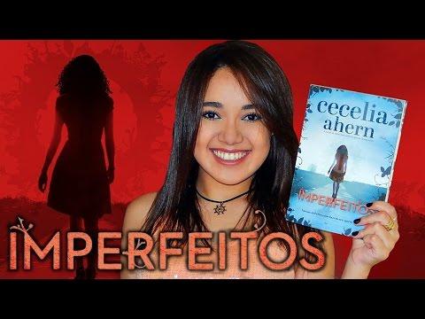 RESENHA | IMPERFEITOS, de Cecelia Ahern | Magia Literária