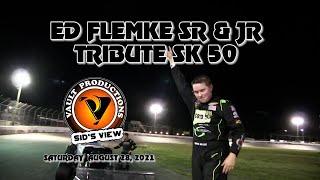 Sid's View | 2021 | Ed Flemke Sr & Jr SK 50