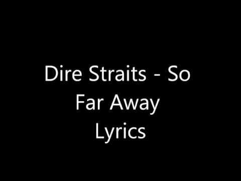 Dire Straits - So Far Away Lyrics