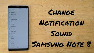 How To Change Message Sound Samsung Galaxy Note 8