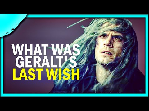 The Witcher | What was Geralt's Last Wish?