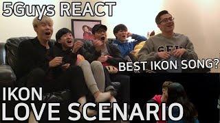 [LIT FANBOYS] iKON - LOVE SCENARIO (사랑을 했다) 5Guys MV REACT