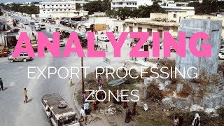 Analyzing Export Processing Zones with Thomas Laqueur