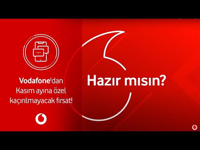 Vodafone'dan Kasım ayına özel kaçırılmayacak fırsat!