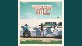 Texas Hill Love Me When I'm Leaving