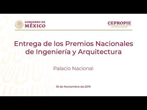 Entrega de los Premios Nacionales de Ingeniería y Arquitectura. Palacio Nacional