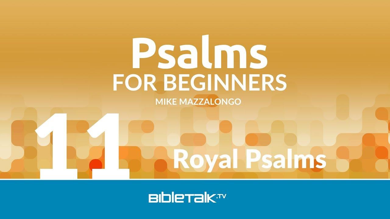 11. Royal Psalms