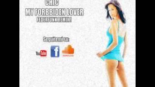 Chic - My Forbidden Lover [ FederFunk Remix ]