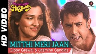 Mitthi Meri Jaan Second Hand Husband  Gippy Grewal
