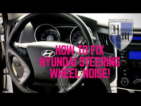 HYUNDAI STEERING WHEEL NOISE : HOW TO FIX - SONATA/ OPTIMA 2011-2014 UNDER $20!! FAST & EASY!