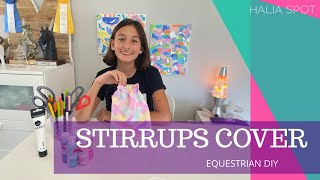 EQUESTRIAN TUTORIAL | I MADE A UNICORN GALAXY STIRRUPS COVER