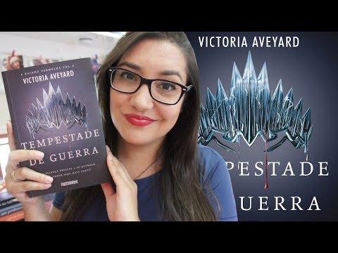 TEMPESTADE DE GUERRA por Victoria Aveyard (COM SPOILER) | Amiga da Leitora