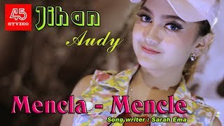 Jihan Audy - Mencla -Mencle (Official Video)