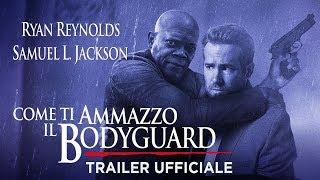 Trailer of Come ti ammazzo il bodyguard (2017)