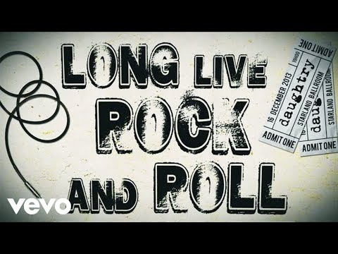 Daughtry - Long Live Rock & Roll (Official Lyric Video)